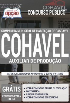 Apostila COHAVEL 2019 PDF e Impressa Auxiliar de Produção