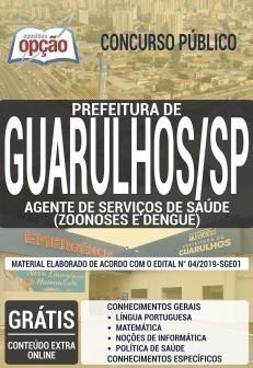 Apostila Prefeitura de Guarulhos 2019 PDF e Impressa Agente de Serviços de Saúde Zoonoses e Dengue