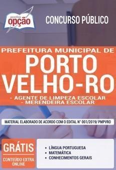 Apostila Prefeitura de Porto Velho 2019 PDF e Impressa Agente de Limpeza Escolar e Merendeira Escolar