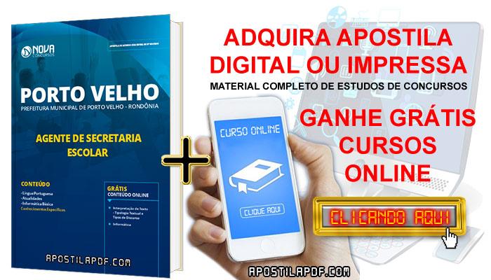 Apostila Prefeitura de Porto Velho 2019 Agente de Secretaria Escolar PDF Impressa Cursos Online Grátis