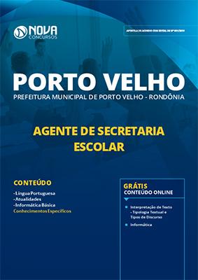 Apostila Concurso Prefeitura de Porto Velho 2019 Agente de Secretaria Escolar PDF e Impressa