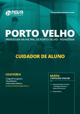Apostila Concurso Prefeitura de Porto Velho 2019 Cuidador de Aluno PDF e Impressa