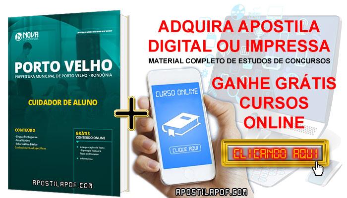 Apostila Prefeitura de Porto Velho 2019 Cuidador de Aluno PDF Impressa Cursos Online Grátis