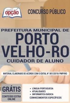 Apostila Prefeitura de Porto Velho 2019 PDF e Impressa Cuidador de Aluno