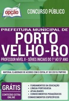 Apostila Prefeitura de Porto Velho 2019 PDF e Impressa Professor Nível II