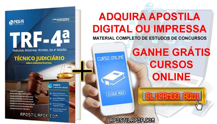 Apostila Concurso TRF 4 2019 Técnico Judiciário Área Administrativa PDF e Impressa Cursos Online Grátis
