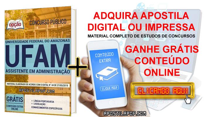 Apostila Concurso UFAM 2019 PDF e Impressa Assistente em Administração Conteúdo Online Grátis