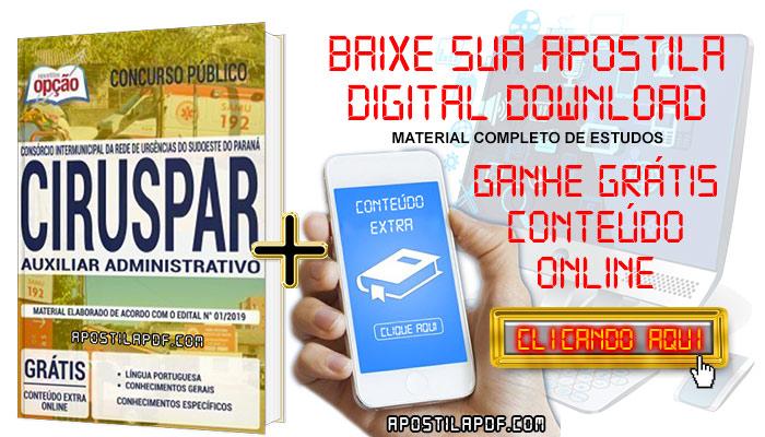 Baixar Apostila Concurso CIRUSPAR 2019 PDF Auxiliar Administrativo