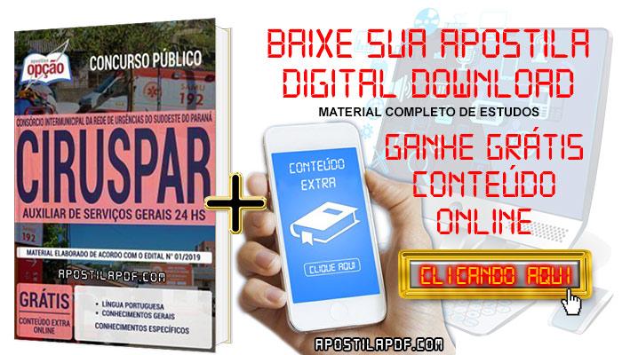 Baixar Apostila Concurso CIRUSPAR 2019 PDF Auxiliar de Serviços Gerais