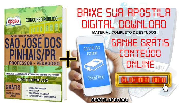 Baixar Apostila Concurso Prefeitura de São José dos Pinhais 2019 PDF Professor e Pedagogo