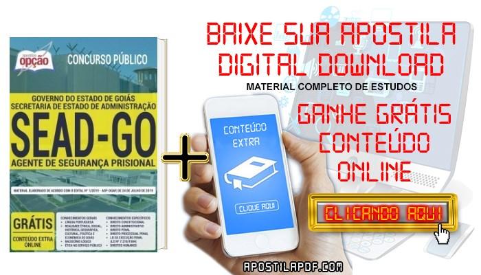 Baixar Apostila Concurso SEAD GO 2019 PDF Agente de Segurança Prisional