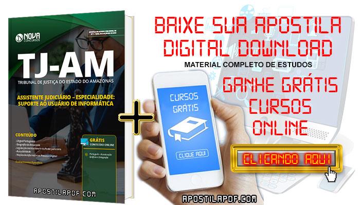 Baixar Apostila Concurso TJ AM 2019 Assistente Judiciário Especialidade Suporte ao Usuário de Informática PDF Grátis Cursos Online