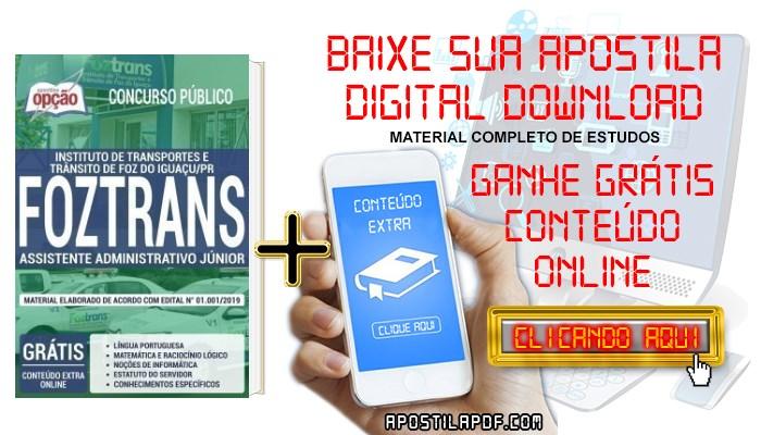 Baixar Apostila Concurso FOZTRANS 2019 PDF Assistente Administrativo Júnior