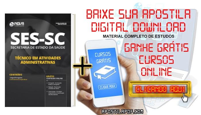 Baixar Apostila Concurso SES SC 2019 Técnico em Atividades Administrativas PDF Grátis Cursos Online