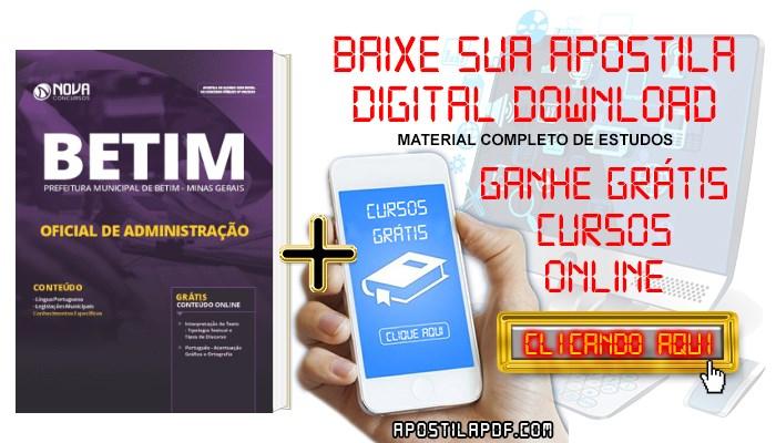 Baixar Apostila Concurso Prefeitura de Betim 2019 Oficial de Administração PDF Grátis Cursos Online