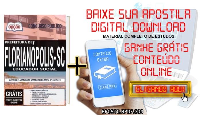 Baixar Apostila Prefeitura de Florianópolis 2019 PDF Educador Social