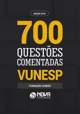 Livro de 700 Questões Comentadas VUNESP PDF Digital e Impressa
