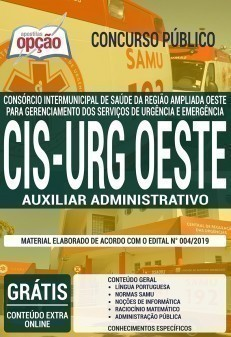 Apostila CIS URG OESTE 2019 Auxiliar Administrativo PDF Download Digital e Impressa