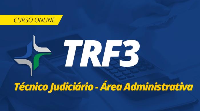 Curso Online TRF 3 2019 Técnico Judiciário Área Administrativa