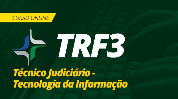 Curso Online TRF 3 2019 Técnico Judiciário Tecnologia da Informação