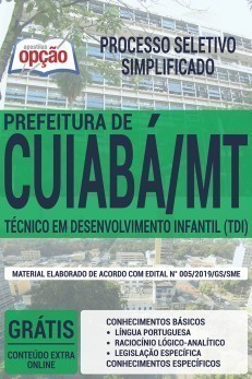 Apostila Prefeitura de Cuiabá 2019 Técnico em Desenvolvimento Infantil PDF e Impressa