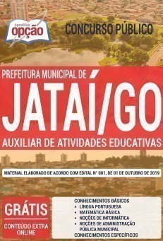 Apostila Concurso Prefeitura de Jataí 2019 Auxiliar de Atividades Educativas PDF e Impressa