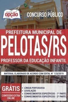 Apostila Concurso Prefeitura de Pelotas 2019 Professor da Educação Infantil PDF e Impressa