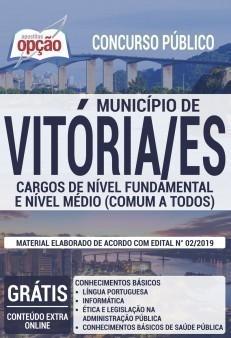 Apostila Concurso Prefeitura de Vitória 2019 Cargos de Nível Fundamental e Nível Médio PDF e Impressa