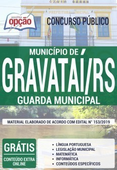 Apostila Concurso Prefeitura de Gravataí 2019 Guarda Municipal PDF e Impressa
