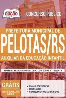 Apostila Concurso Prefeitura de Pelotas 2019 Auxiliar de Educação Infantil