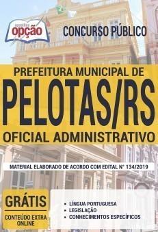 Apostila Prefeitura de Pelotas 2019 Oficial Administrativo PDF e Impressa
