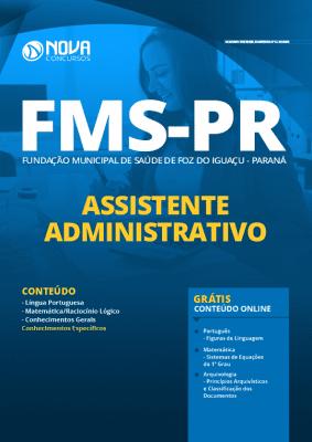 Apostila Concurso Fundação Municipal de Saúde de Foz do Iguaçu 2020 PDF Assistente Administrativo