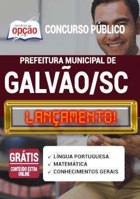 Apostila Prefeitura de Galvão SC 2020 PDF Download Digital