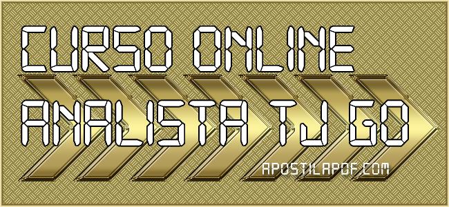 Curso Online TJ GO 2021 Analista Judiciário Apoio Judiciário e Administrativo